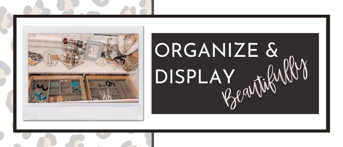 Organize Your Jewelry Beautifully!
