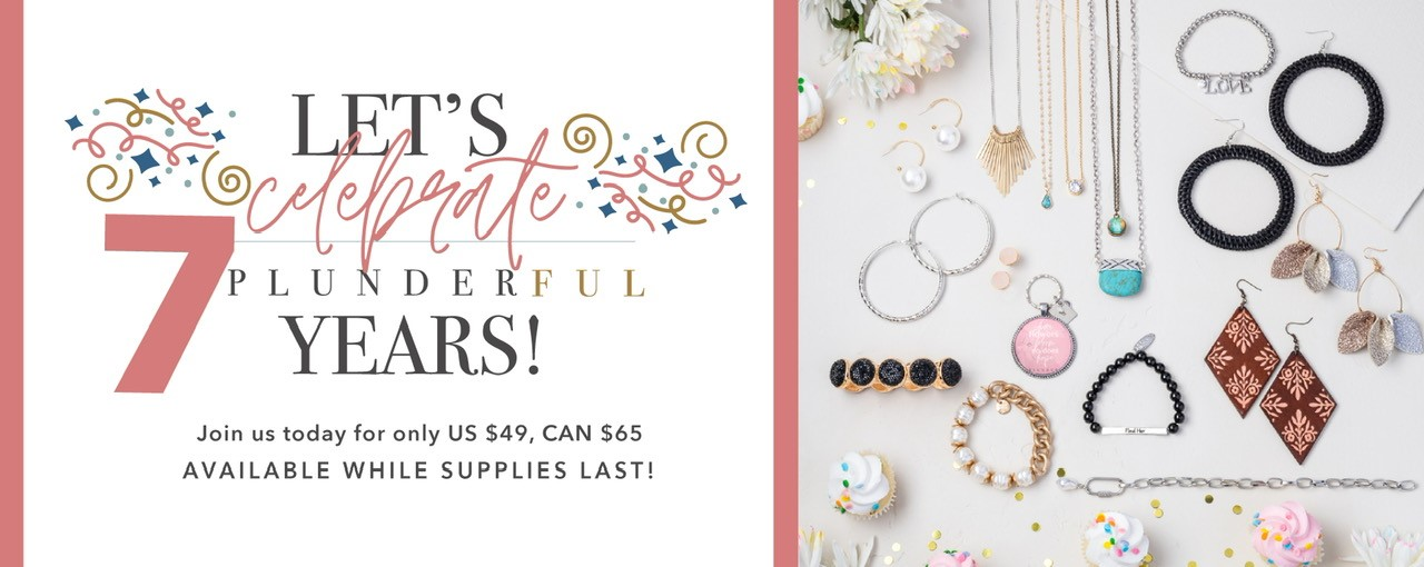 It's Time to Celebrate! Become a Plunder Design Stylist for only $49!