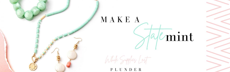 """Jewelry Drop Sneak Peek – """"Statemint"""" Style"""
